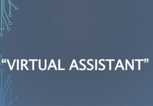 Virtual assistant! Business or personal.