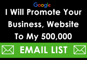 Promote Website Offer, Business or Product to my Targeted Email List Available