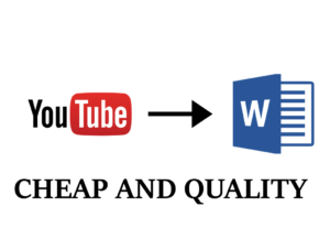 47658I will transcribe any youtube video for a cheap price