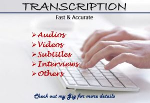 58680I Will Transcript Your Audio File & Video too.
