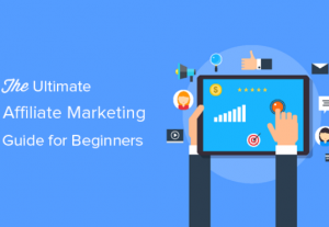 I will give you an ultimate affiliate marketing guide for beginners
