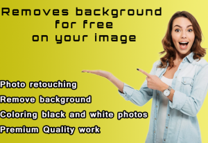 I will do  photo background removal professionally and total free