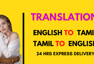 I will do  English to Tamil translation