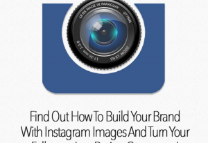 How to build your brands with Instagram images