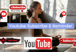 You Need Youtube Subscribe Reminder