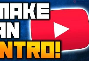 Make Youtube videos cool intros