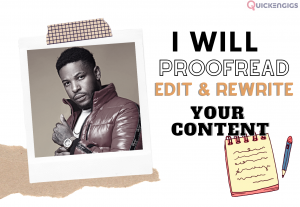 I will proofread, edit and rewrite any content