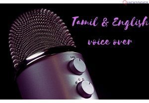 255491I will give voice over for Tamil and English